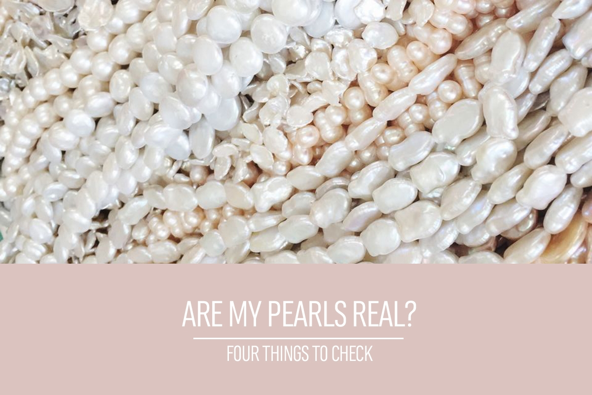 Are my pearls real? Four ways to check.